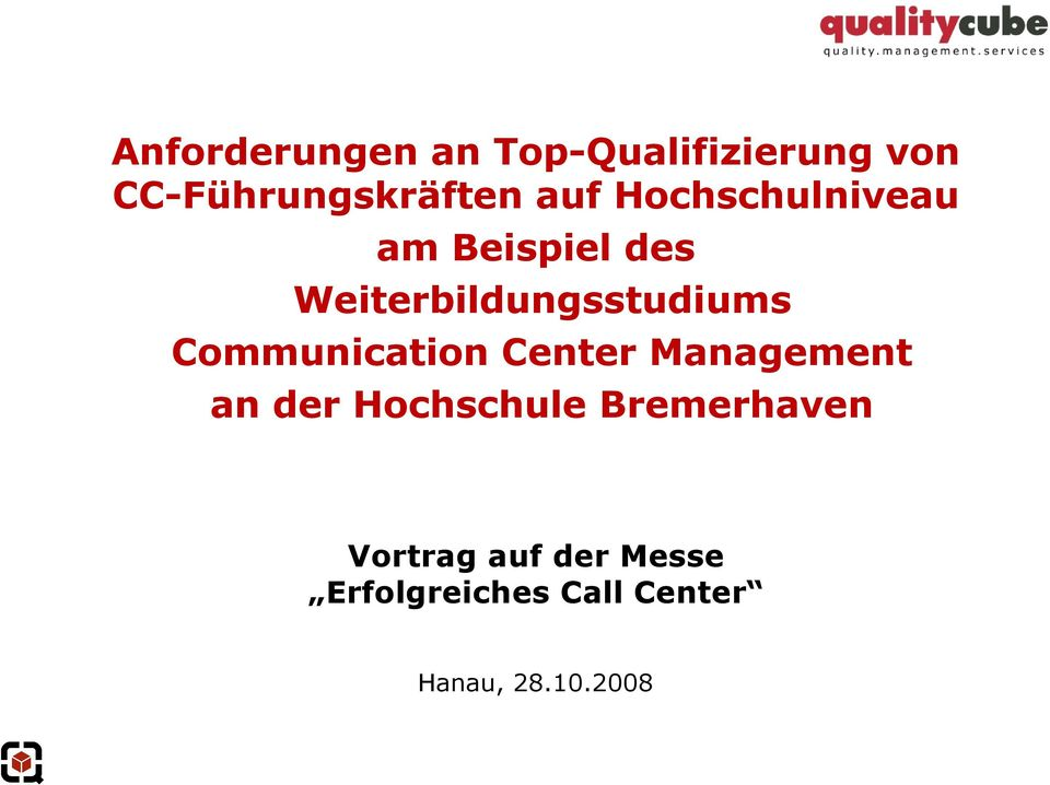 Communication Center Management an der Hochschule Bremerhaven
