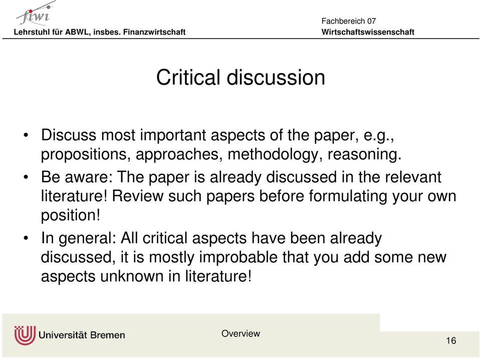 Be aware: The paper is already discussed in the relevant literature!