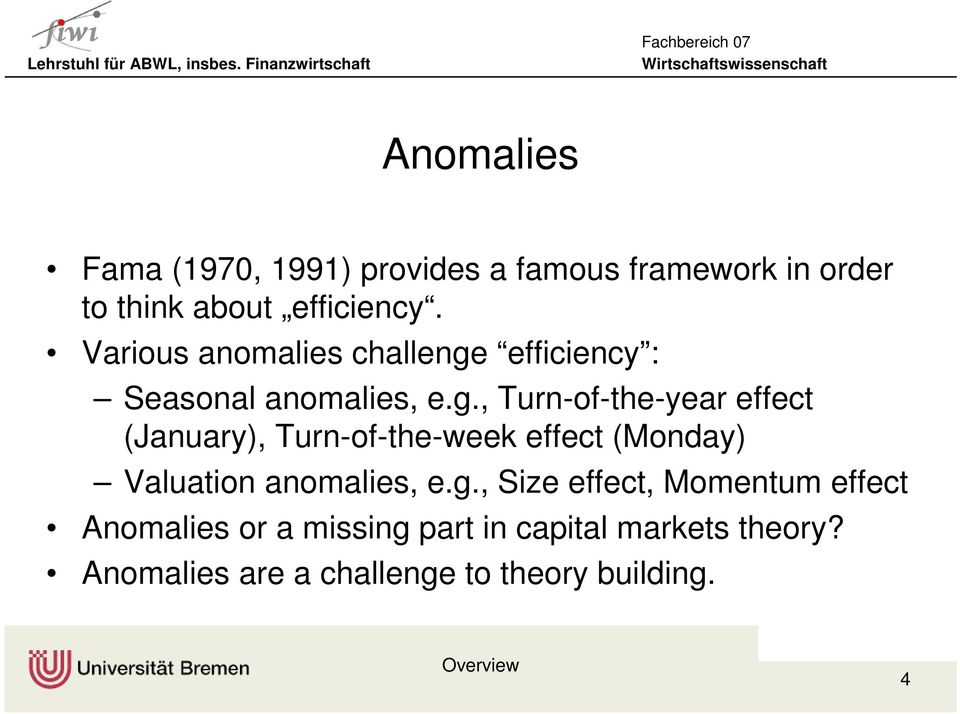 efficiency : Seasonal anomalies, e.g.