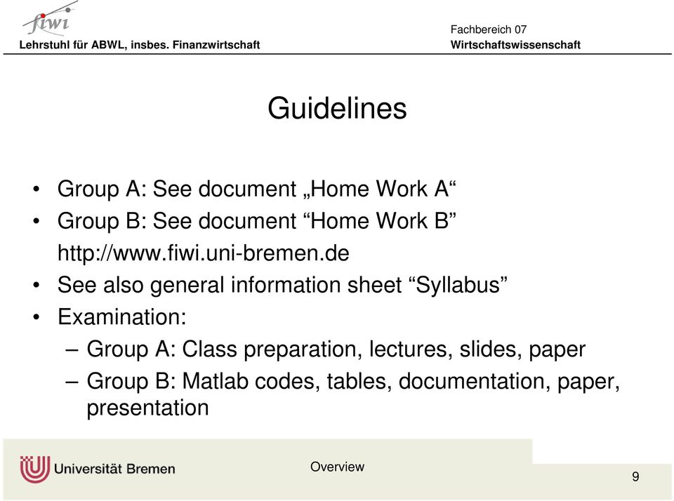 de See also general information sheet Syllabus Examination: Group A: