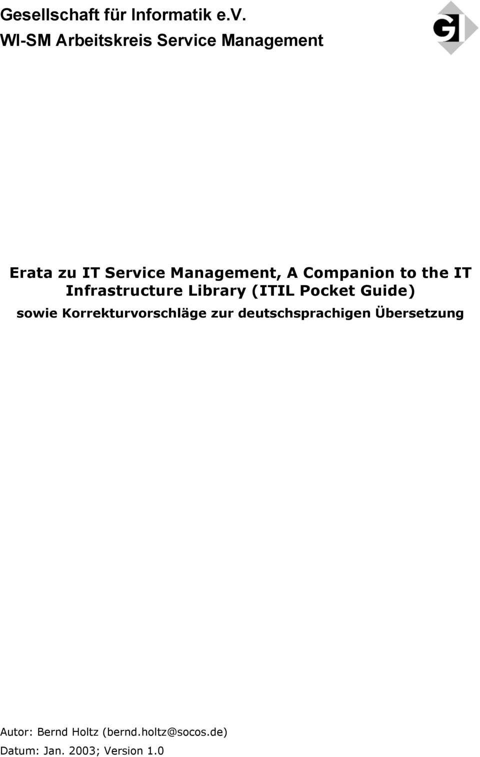 Management, A Companion to the IT Infrastructure Library (ITIL