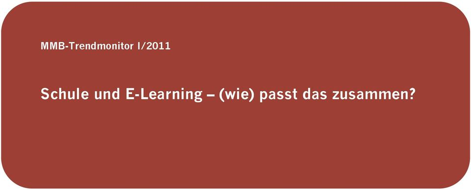 E-Learning (wie)