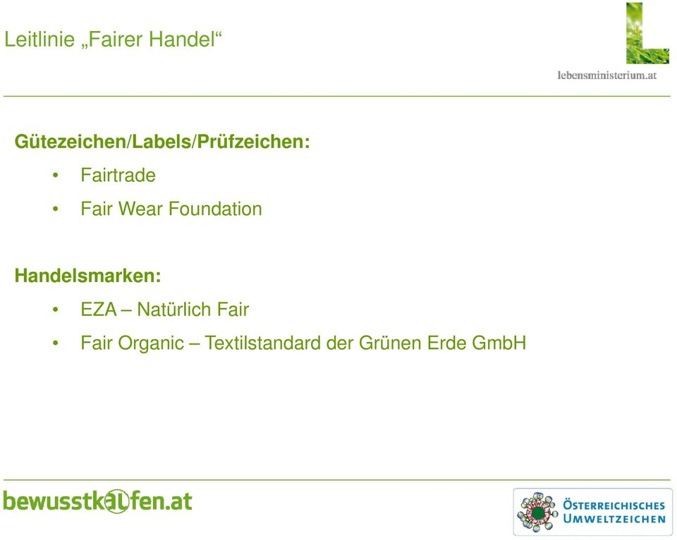 Fair Wear Foundation Handelsmarken: EZA