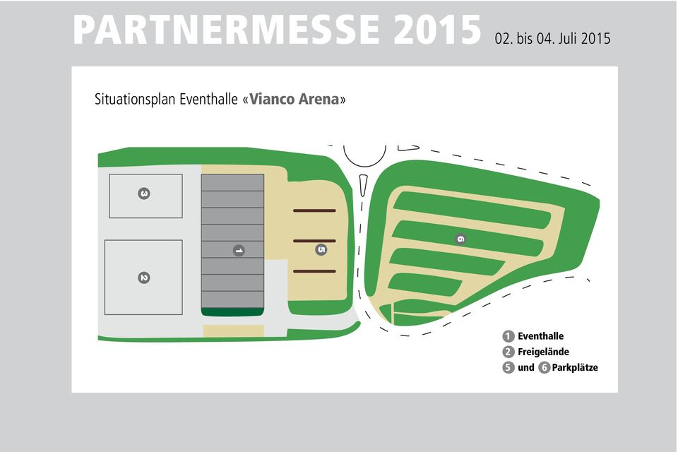 Juli 2015 Situationsplan Eventhalle