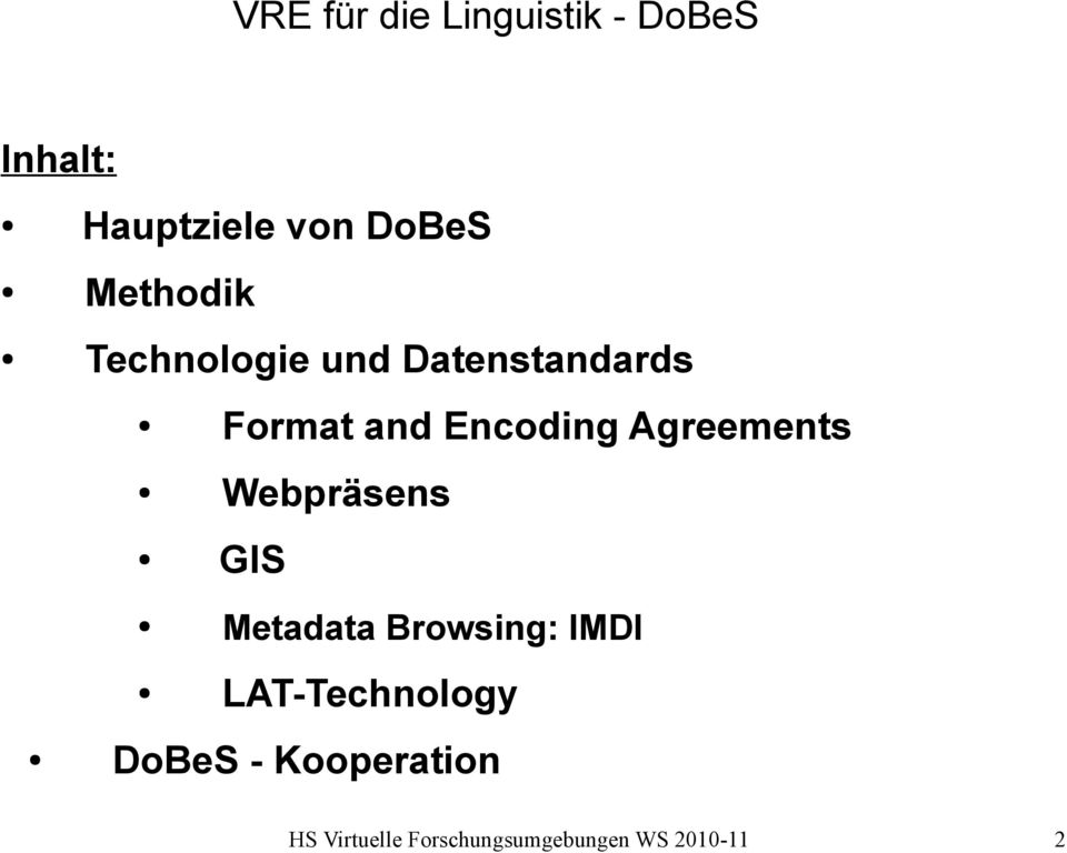 Format and Encoding Agreements Webpräsens GIS