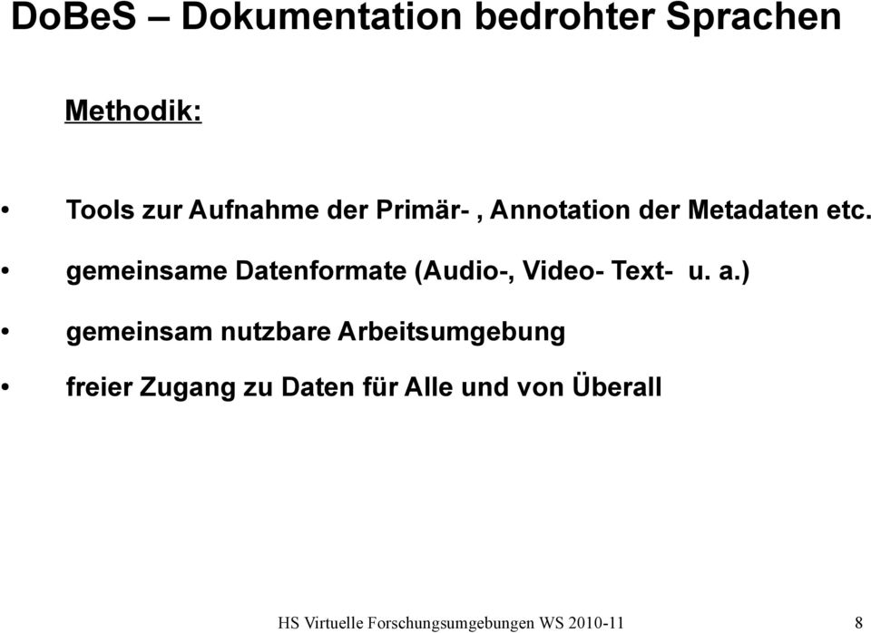 gemeinsame Datenformate (Audio-, Video- Text- u. a.