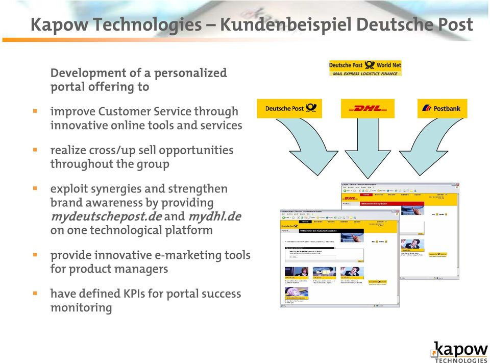 group exploit synergies and strengthen brand awareness by providing mydeutschepost.de and mydhl.