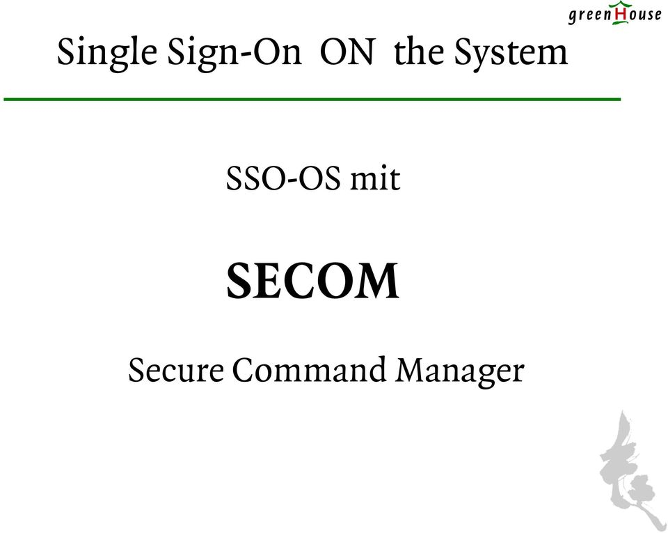 SSO-OS mit SECOM