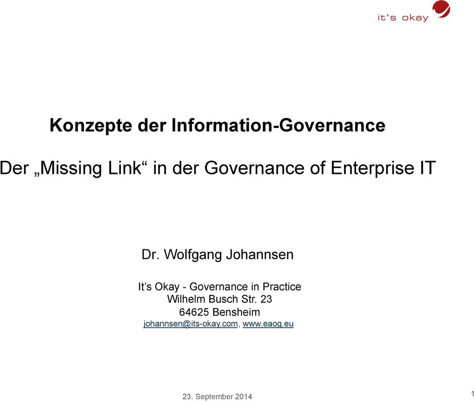 Wolfgang Johannsen It s Okay - Governance in Practice