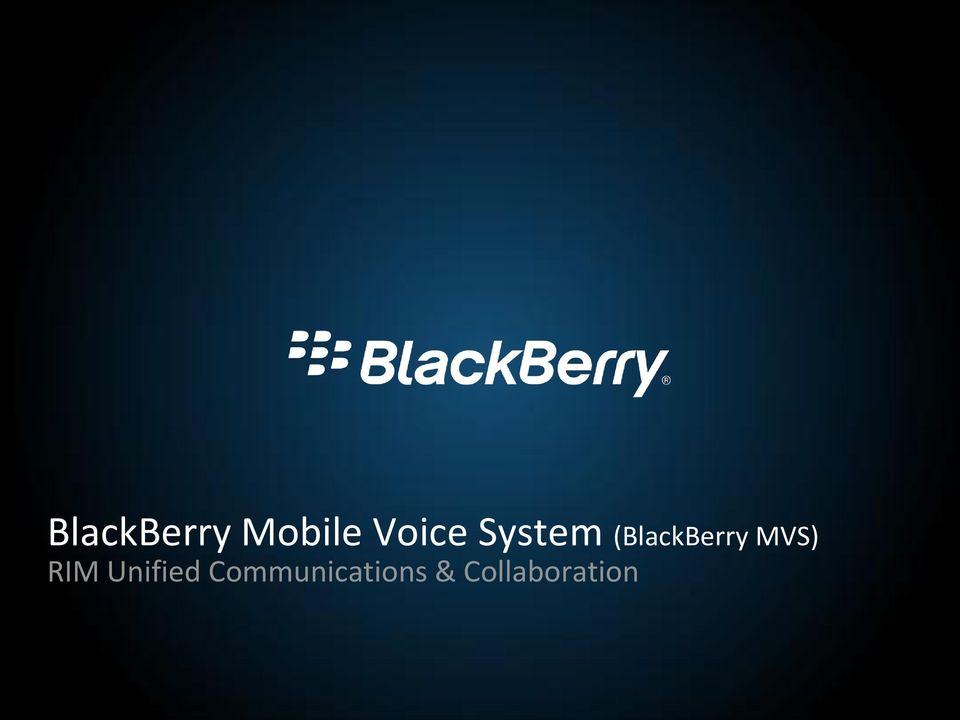 (BlackBerry MVS) RIM