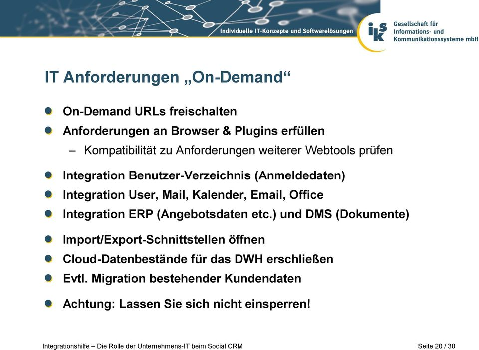 Email, Office Integration ERP (Angebotsdaten etc.