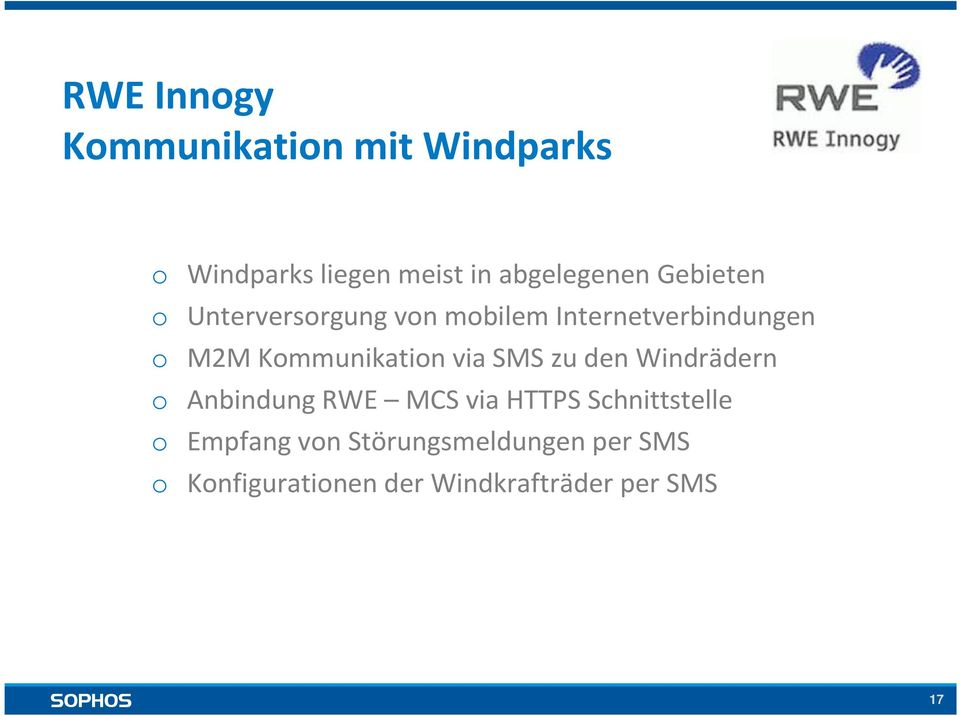 Kommunikation via SMS zu den Windrädern o Anbindung RWE MCS via HTTPS