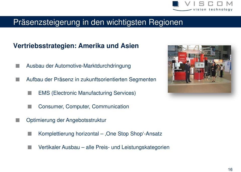 (Electronic Manufacturing Services) Consumer, Computer, Communication Optimierung der