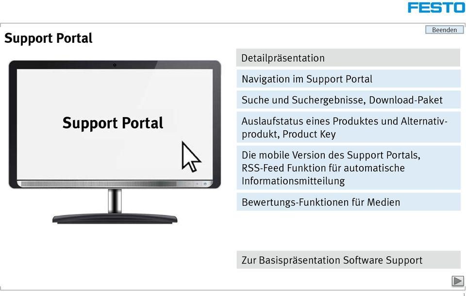 Product Key Die mobile Version des Support Portals, RSS-Feed Funktion für automatische