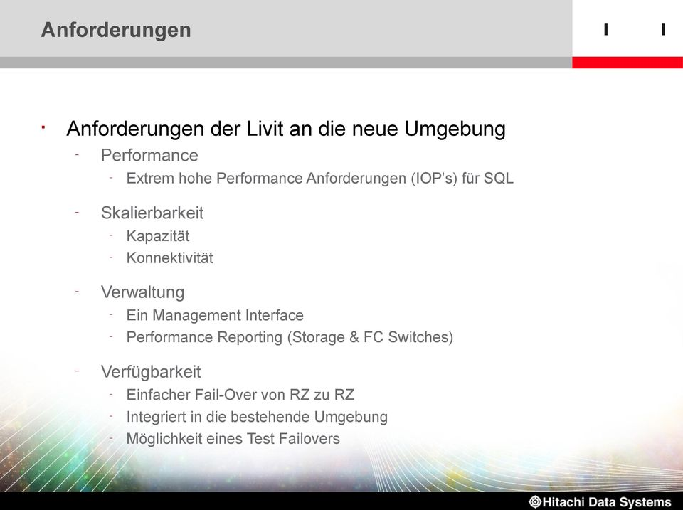 Verwaltung Ein Management Interface Performance Reporting (Storage & FC Switches)