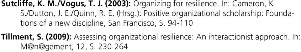 ): Positive organizational scholarship: Foundations of a new discipline, San