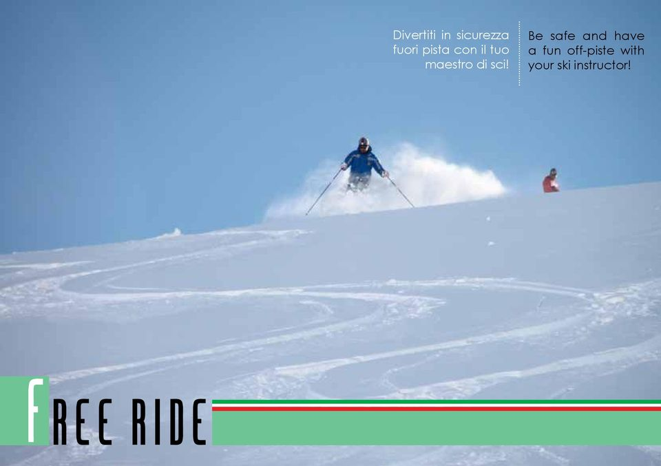 Be safe and have a fun off-piste