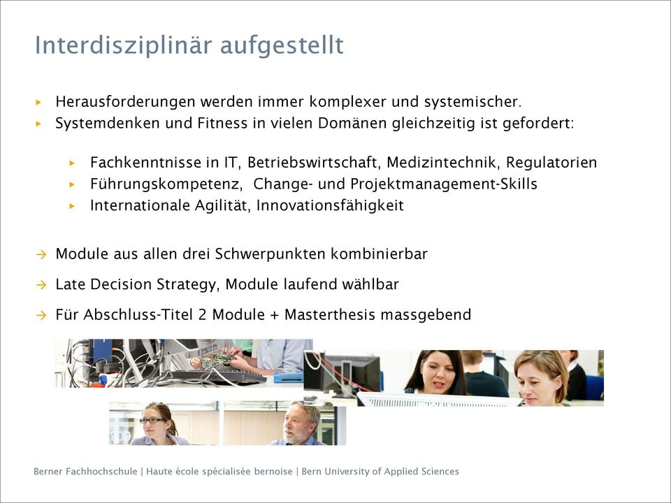 Medizintechnik, Regulatorien Führungskompetenz, Change- und Projektmanagement-Skills Internationale Agilität,
