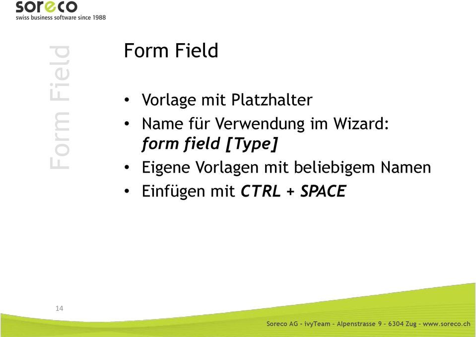 Wizard: form field [Type] Eigene