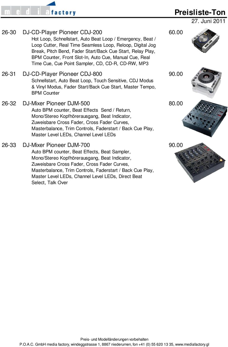 Slot-In, Auto Cue, Manual Cue, Real Time Cue, Cue Point Sampler, CD, CD-R, CD-RW, MP3 26-31 DJ-CD-Player Pioneer CDJ-8 9.