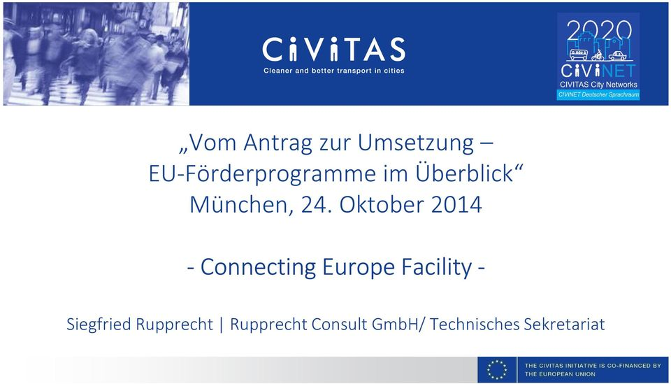 Oktober 2014 - Connecting Europe Facility -