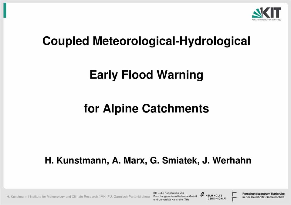 Early Flood Warning for Alpine