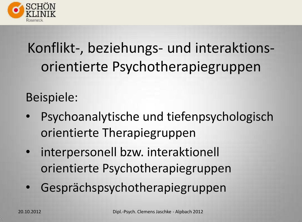 Therapiegruppen interpersonell bzw.