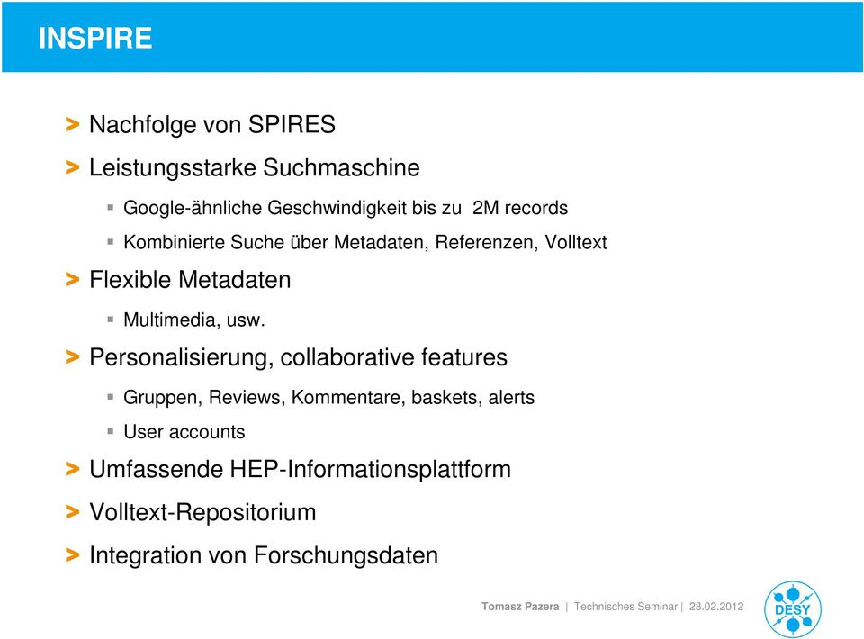 usw. > Personalisierung, collaborative features Gruppen, Reviews, Kommentare, baskets, alerts User