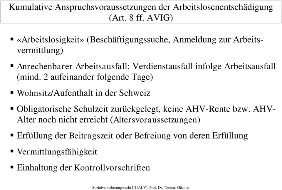 infolge Arbeitsausfall (mind.