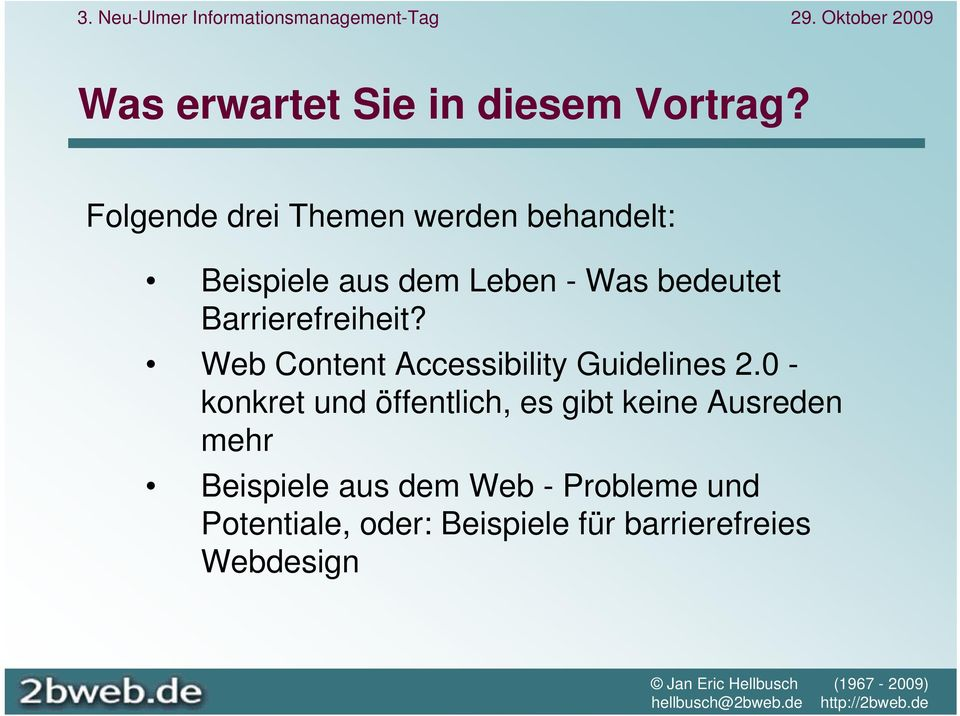 Barrierefreiheit? Web Content Accessibility Guidelines 2.
