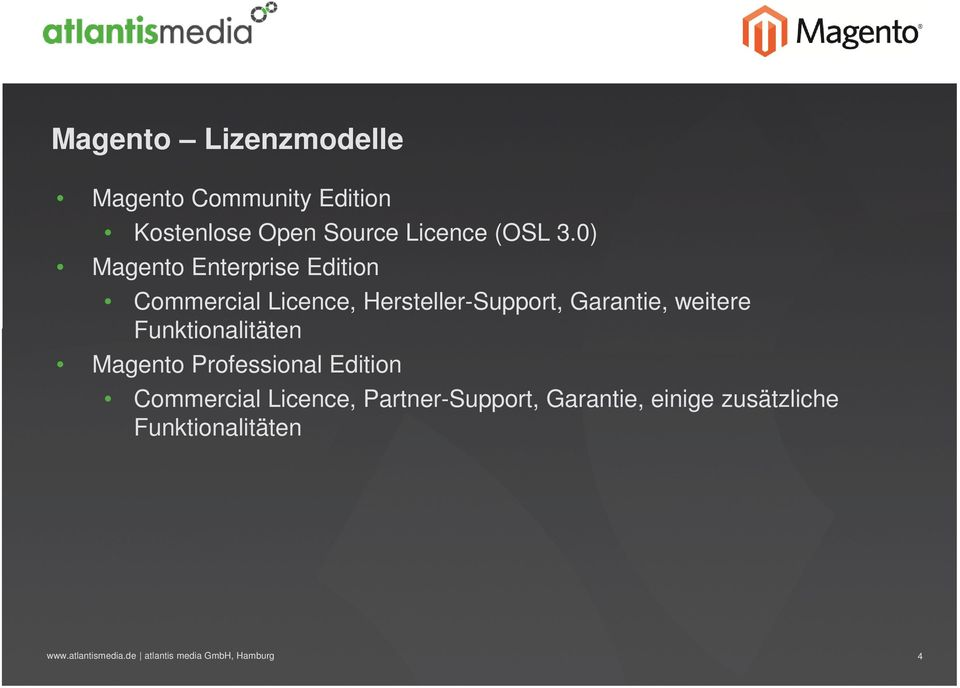 0) Magento Enterprise Edition Commercial Licence, Hersteller-Support,