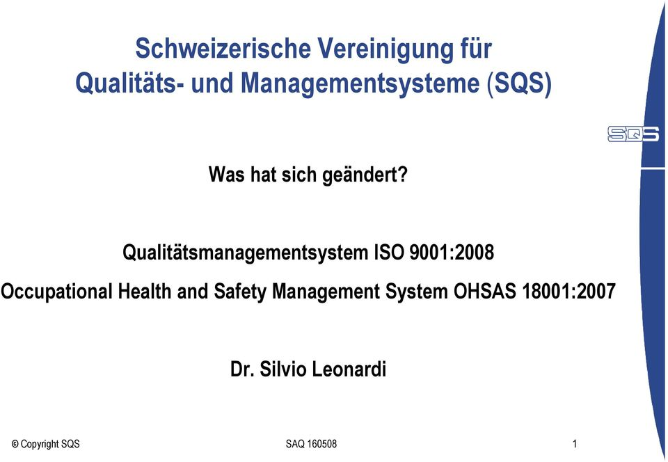 Qualitätsmanagementsystem ISO 9001:2008 Occupational Health