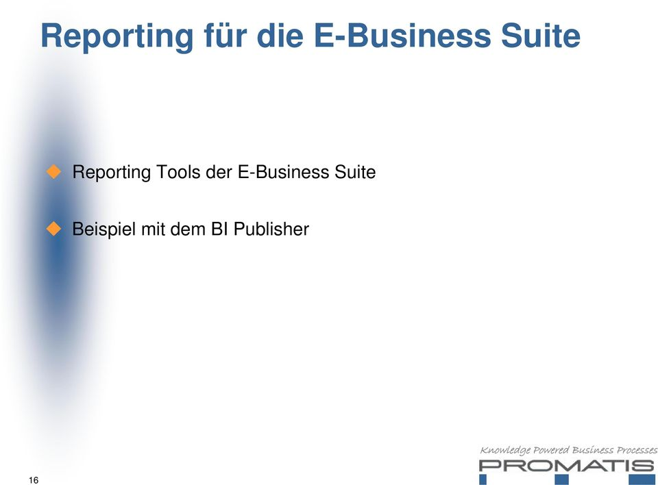 Reporting Tools der