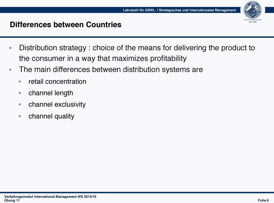 maximizes profitability The main differences between distribution