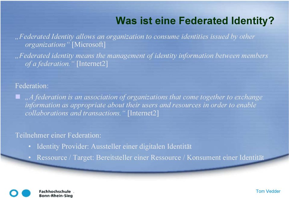 identity information between members of a federation.