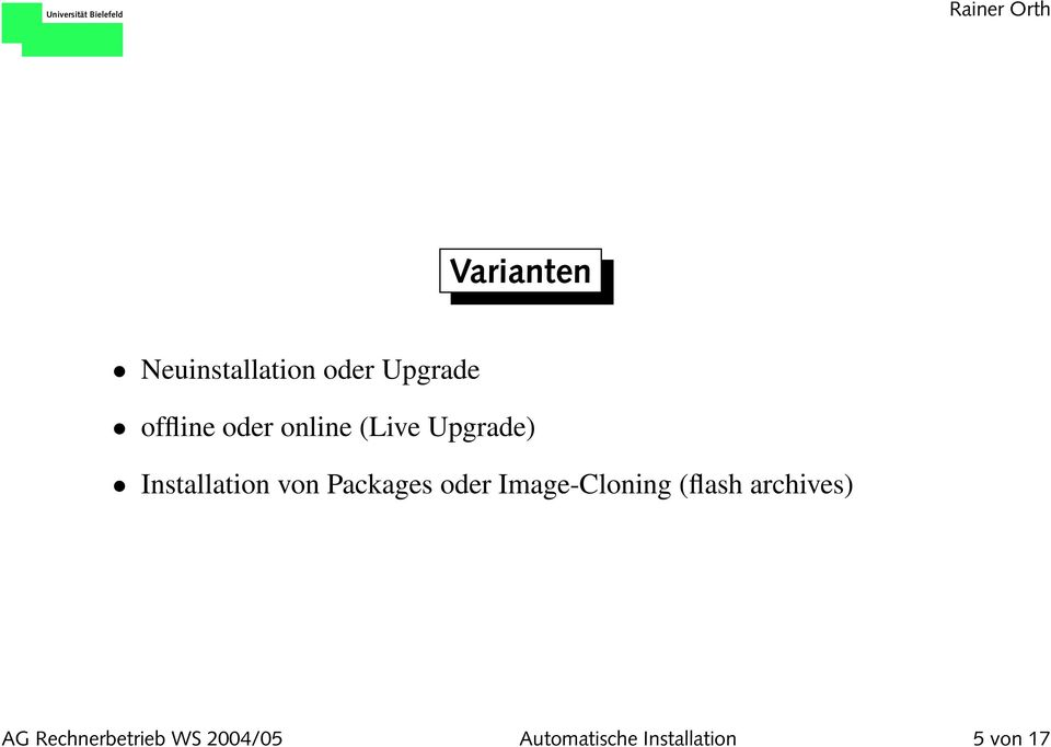 Packages oder Image-Cloning (flash archives) AG