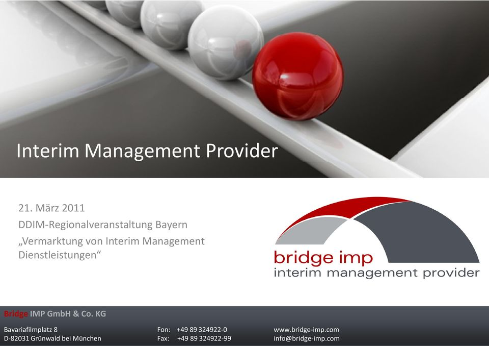 Management Dienstleistungen Bridge IMP GmbH & Co.
