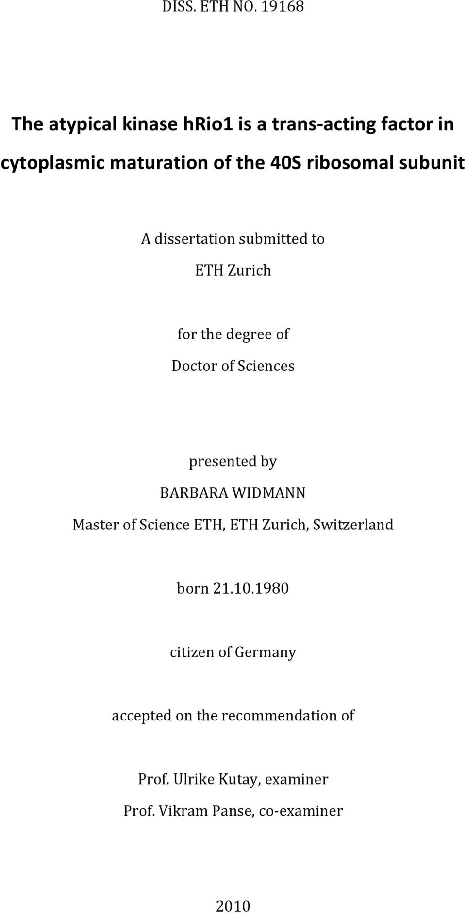 ribosomal subunit A dissertation submitted to ETH Zurich for the degree of Doctor of Sciences presented