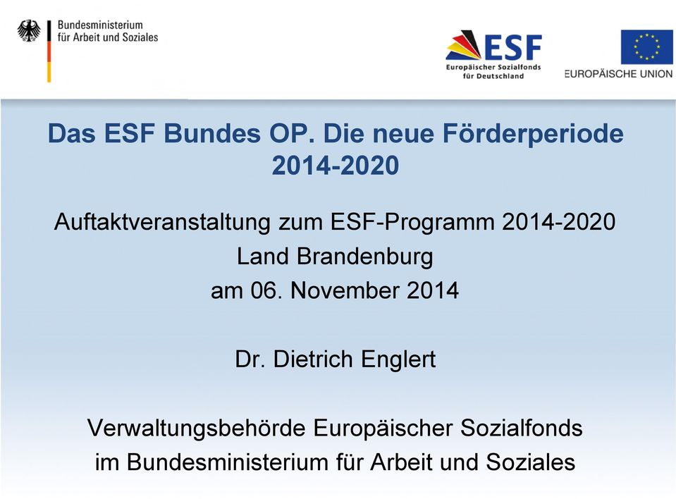 ESF-Programm 2014-2020 Land Brandenburg am 06.