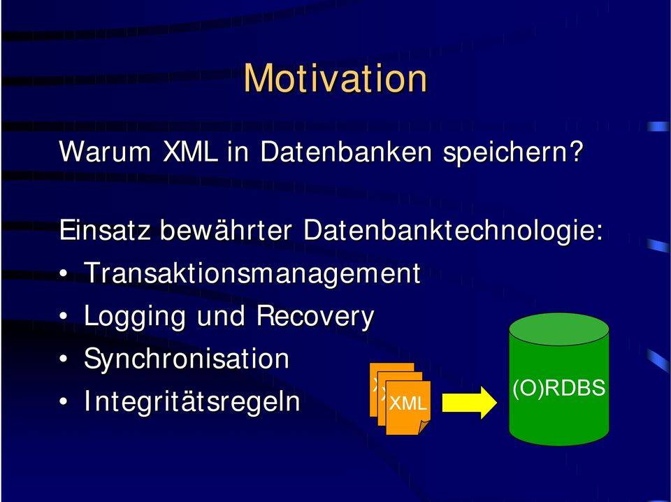 Transaktionsmanagement Logging und Recovery