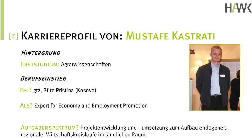 Expert for Economy and Employment Promotion Aufgabenspektrum?