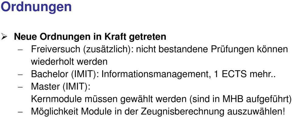 Informationsmanagement, 1 ECTS mehr.