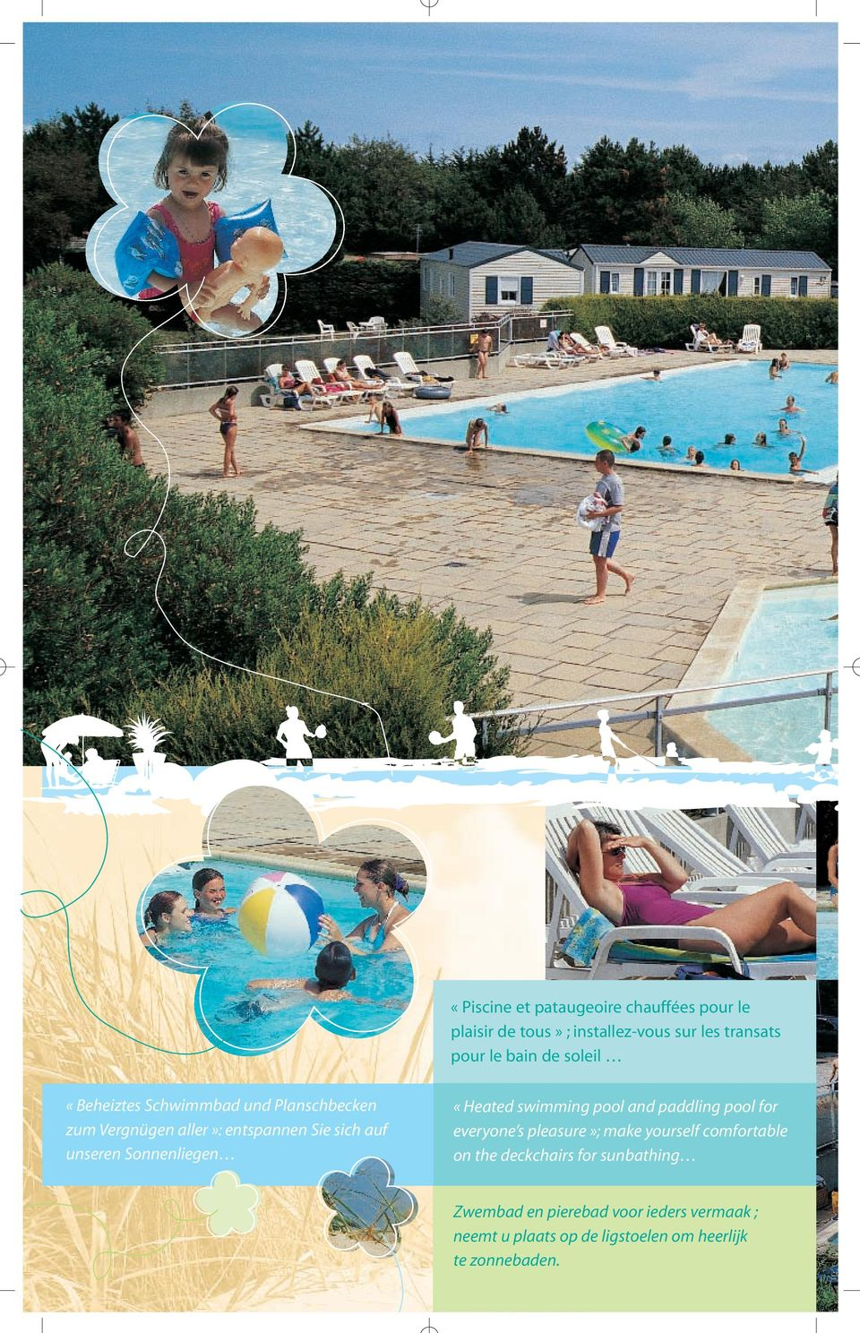 Sonnenliegen «Heated swimming pool and paddling pool for everyone s pleasure»; make yourself comfortable on the