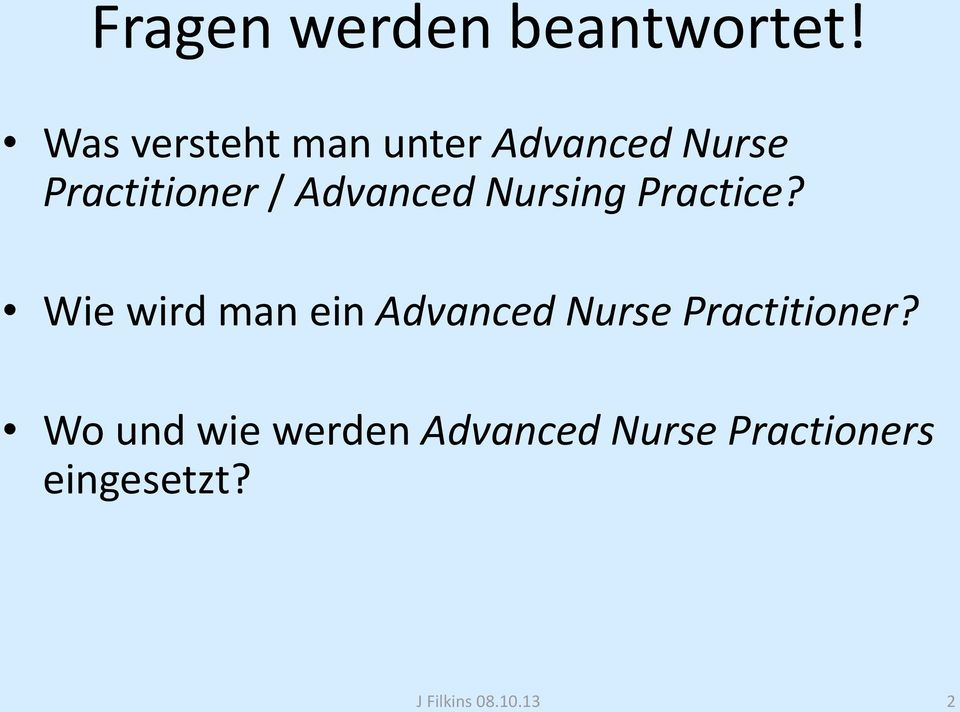 Advanced Nursing Practice?