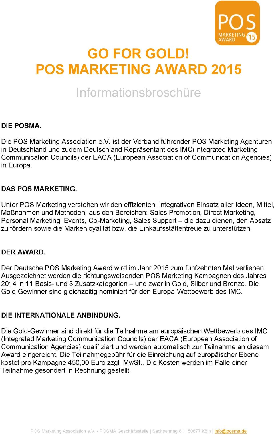 Communication Agencies) in Europa. DAS POS MARKETING.