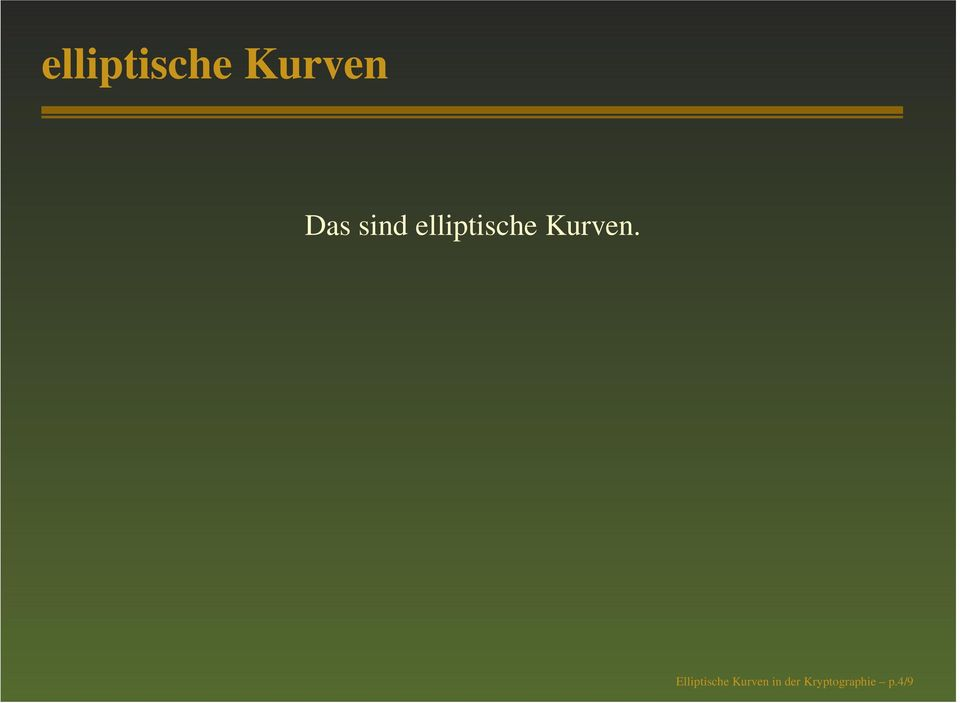 Elliptische Kurven in