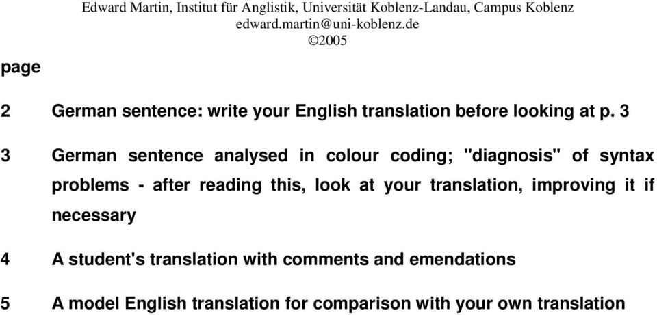 "3 3 German sentence analysed in colour coding; ""diagnosis"" of syntax problems - after reading this, look at"