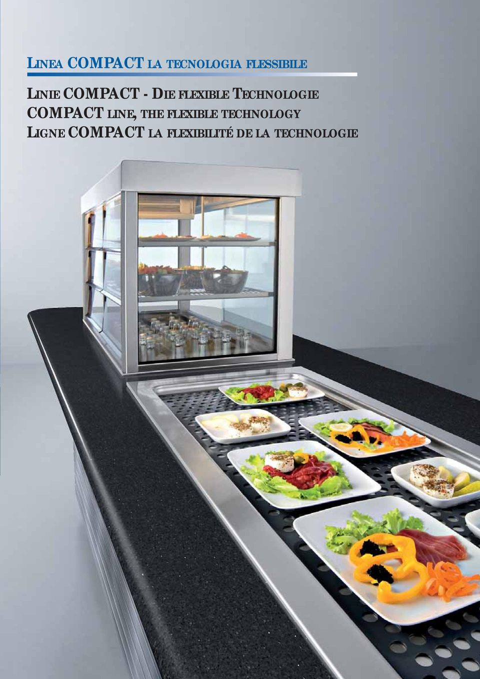 COMPACT LINE, THE FLEXIBLE TECHNOLOGY