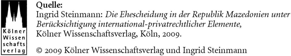 international-privatrechtlicher Elemente, Kölner
