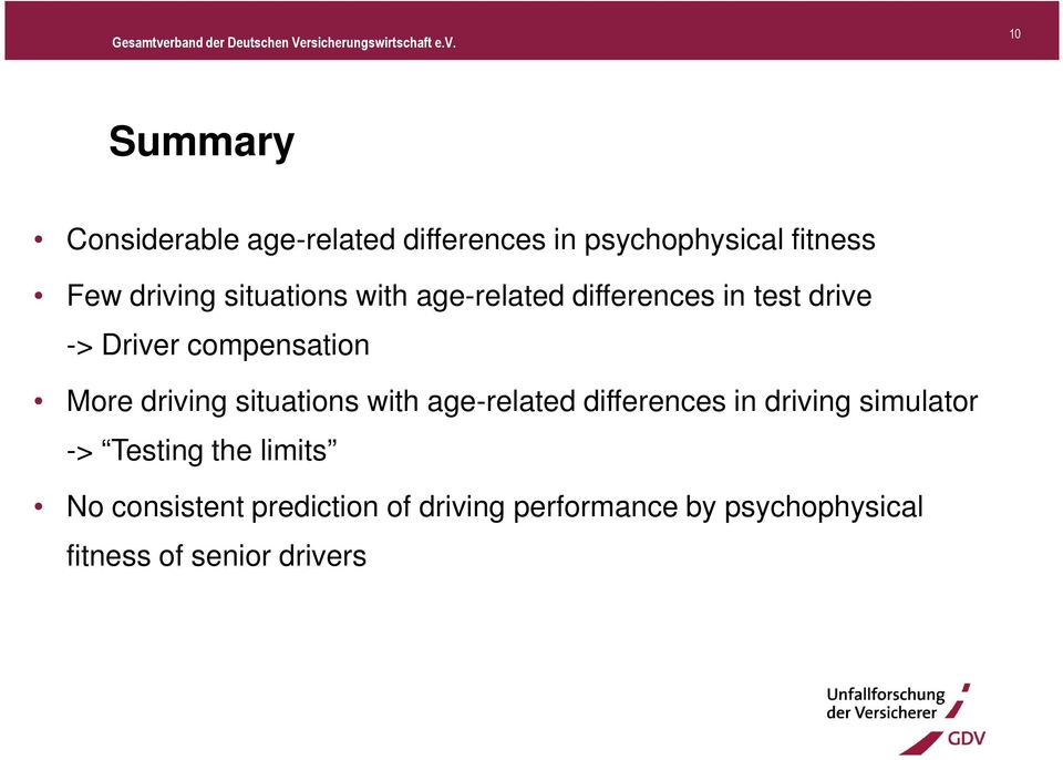 driving situations with age-related differences in driving simulator -> Testing the